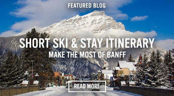Short Ski & Stay Itinerary