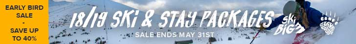 18/19 Early Bird Ski & Stay Packages - Save up to 40%